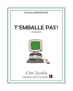 T'emballe pas