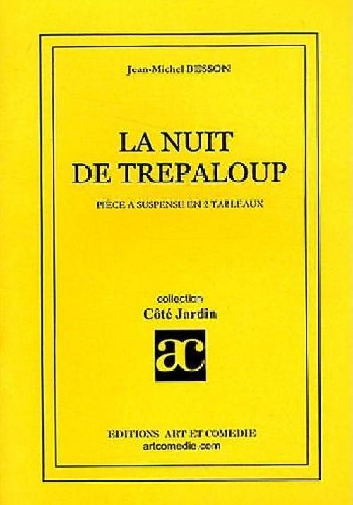 La nuit de Trépaloup