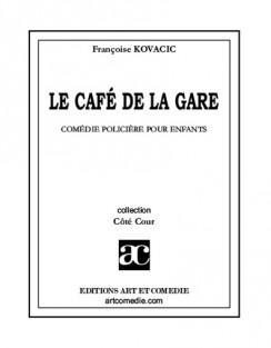 LE CAFE DE LA GARE