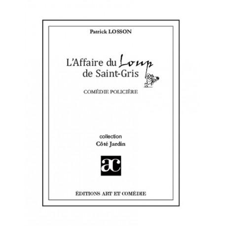 L'affaire du Loup de Saint-Gris