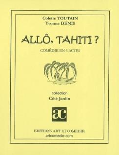 Allô, Tahiti ?