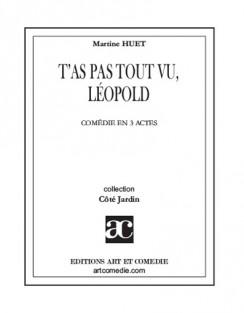 T'as pas tout vu, Léopold