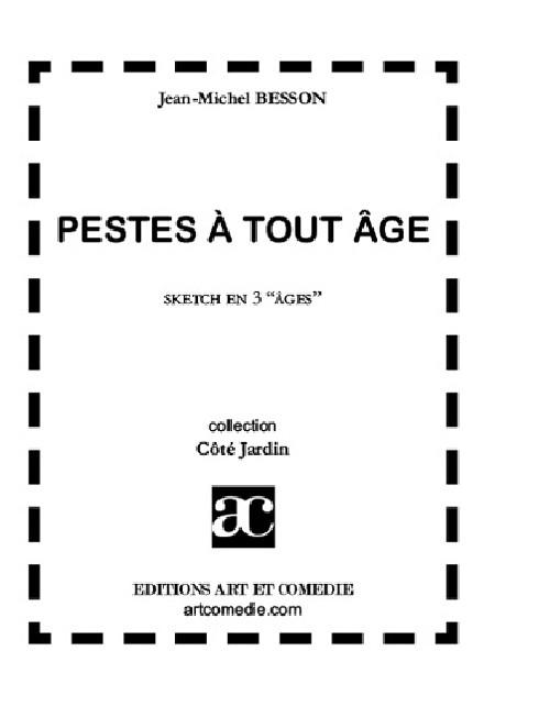 Pestes à tout âge