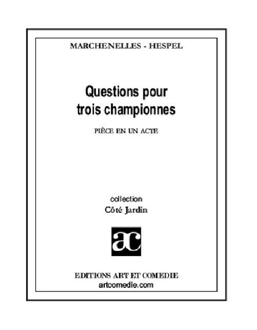 Questions pour trois championnes