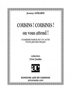 Cousins, cousines, on vous attend