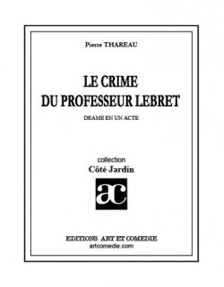 Le Crime du professeur Lebret