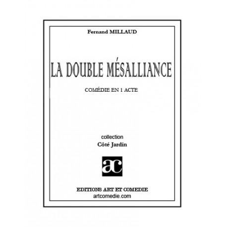 La Double mésalliance