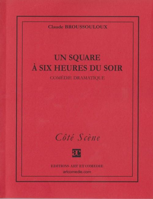 Un square à six heures du soir