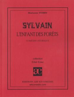 Sylvain, l'enfant de la forêt