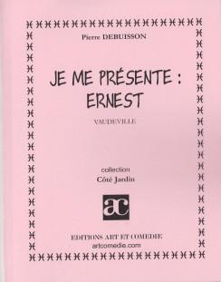 Je me présente : Ernest