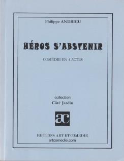 Héros s'abstenir