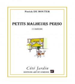 PETITS MALHEURS PERSO