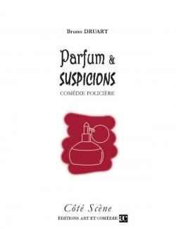 Parfum et suspicions