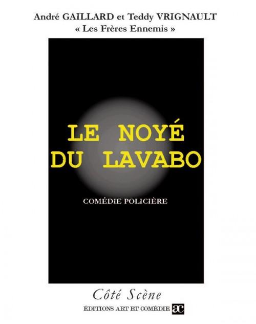 Le Noyé du Lavabo
