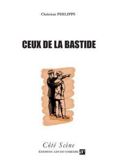Ceux de la Bastide
