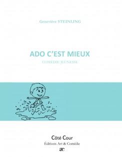 ADO C'EST MIEUX (avec cahier pédagogique)