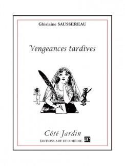 Vengeances tardives