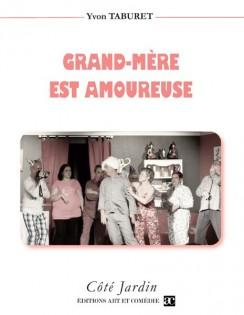 Grand-mère est amoureuse