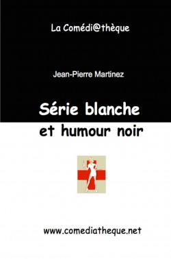 Série blanche et humour noir