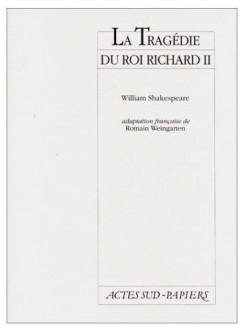 La tragédie du Roi Richard II