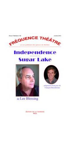 Sugar Lake précédé de Independence