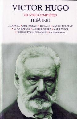 Victor Hugo Théâtre T1