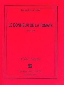 Le Bonheur de la tomate