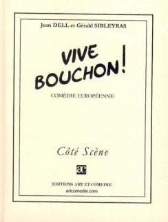Vive Bouchon !