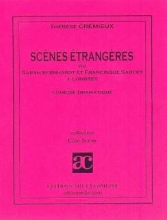 Scènes étrangères (ou Sarah Bernardt et Francisque Sarcey à Londres)