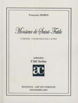 Monsieur de Saint-Futile