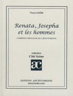 Renata, Josepha et les hommes