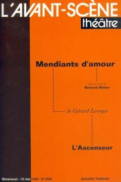 L' Ascenseur (précédé de Mendiants d'amour) - n°1030