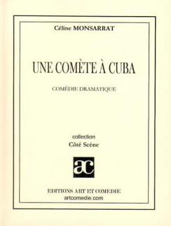 Une comète à Cuba
