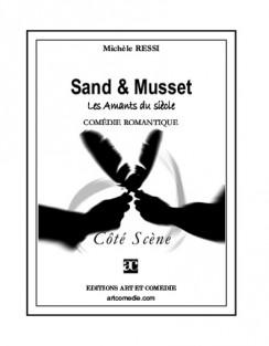 Sand et Musset (Les Amants du siècle)