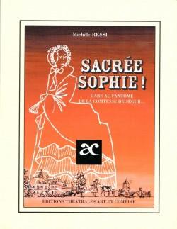 Sacrée Sophie !