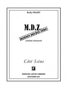 M.D.Z. Mission double zéro