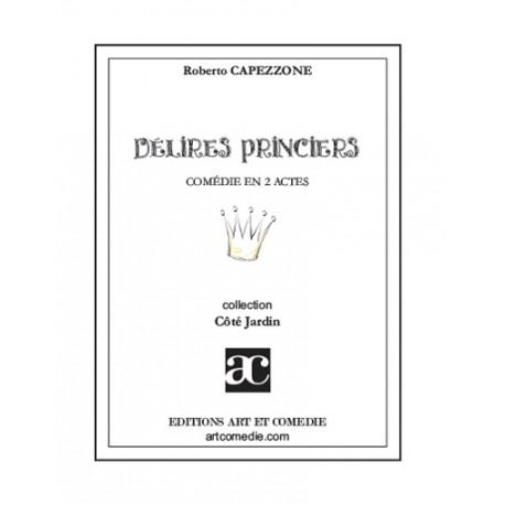 Délire princiers